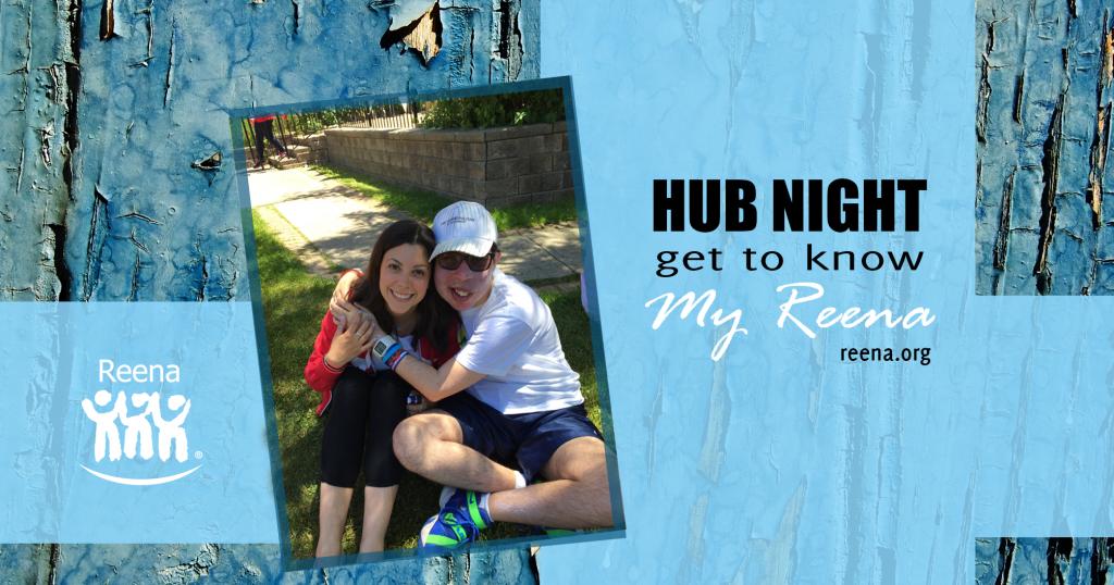 Hub Night: Get To Know My Reena