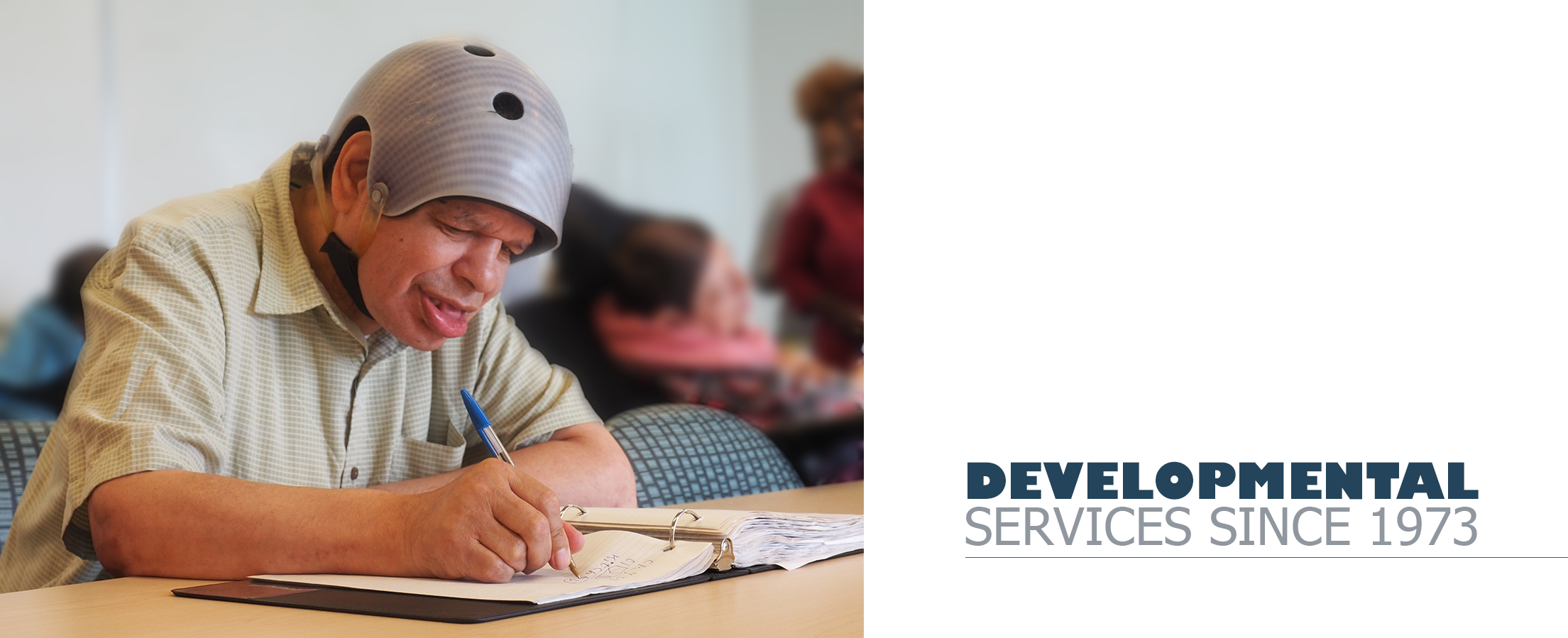 Developmental Services Since 1973